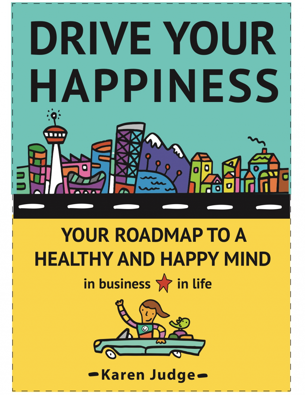Thumbnail of: 1st edition of Drive Your Happiness - Author Karen Judge