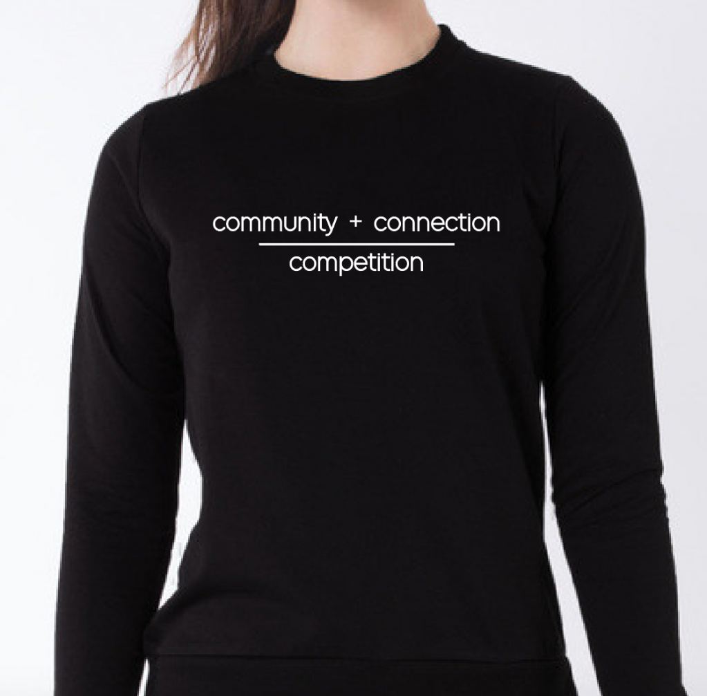 Thumbnail of: 'Community + Connection over Competition' Crew Neck