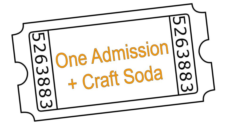 Thumbnail of: One Admission + One Craft Soda